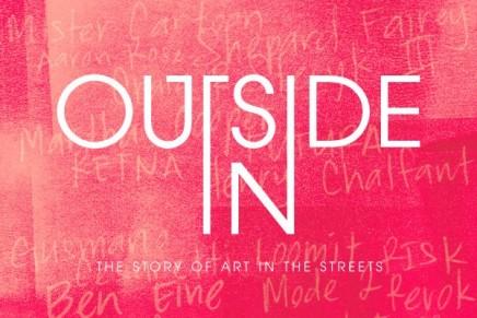 Outside In: l'histoire de l'art de rue