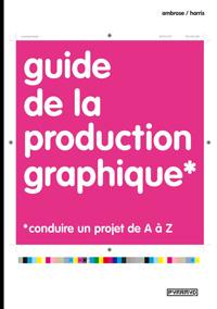Guide de la production graphique