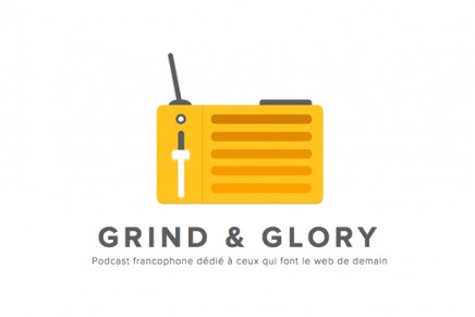 Grind & Glory, un podcast francophone dédié aux créatifs du web