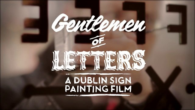 Gentlemen of letters Dublin Sign Painters