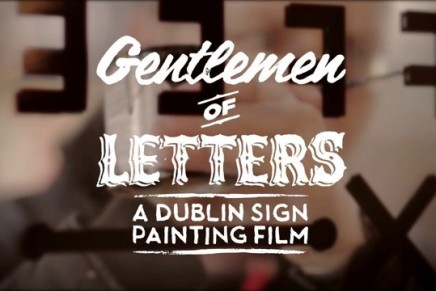 Gentlemen of Letters – A Dublin Sign Painting Film