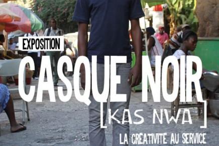 Exposition à La Tohu – Casque Noir / Kas Nwa : Ki Fet An Ayiti
