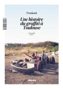 Truskool-histoire-graffiti-toulouse-01-livre